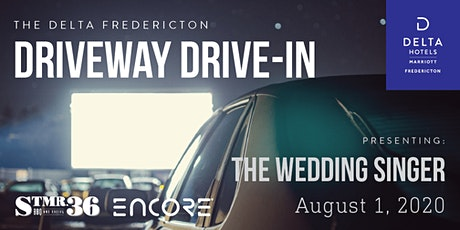 The Delta Driveway Drive-In | SAT AUG 1 | The Wedding Singer tickets
