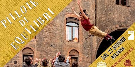 Pillole di Equilibri: La Corda - Gera Circus biglietti