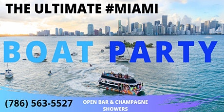 #1 VIP PACKAGE! Miami BOAT PARTY! tickets