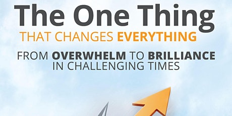 """""""The One Thing that Changes Everything"""" Workshop tickets"""