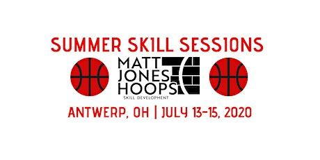 Summer Basketball Skill Session| Matt Jones Hoops| Session 3 |(Grades 9-12) tickets