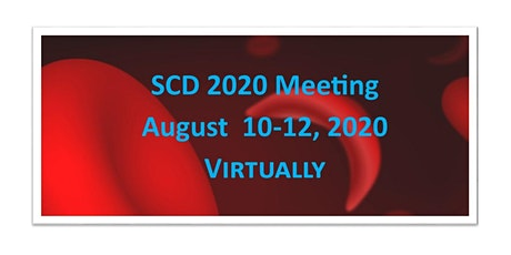Annual Sickle Cell Disease (SCD)2020 Virtual Meeting Tickets
