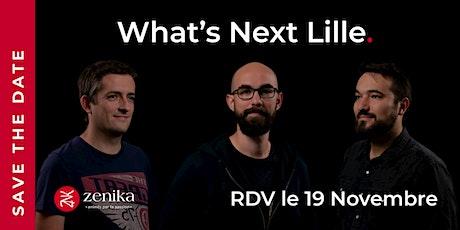 What's Next Lille billets