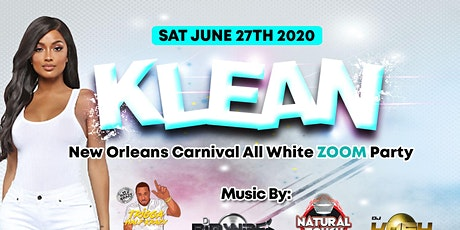 """'Klean'  Nola Caribbean Carnival official all white """"Zoom"""" party tickets"""