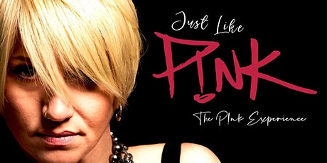 Just Like P!nk: The P!nk Experience tickets