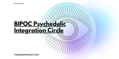 BIPOC Psychedelic Integration and Support Circle tickets