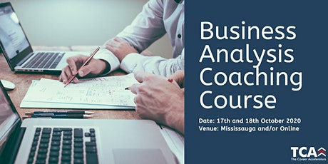 Business Analysis Coaching Course in Mississauga: 17th - 18th October 2020 tickets