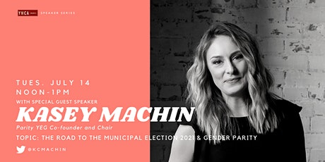 The Power Lunch: Kasey Machin- THE MUNICIPAL ELECTION 2021 & GENDER  PARITY tickets