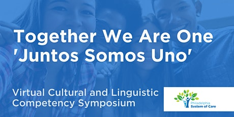 Together We Are One 'Juntos Somos Uno' Virtual CLC Symposium tickets