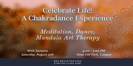 Celebrate Life - A Chakradance Experience tickets