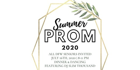 DFW Summer Prom 2020 tickets