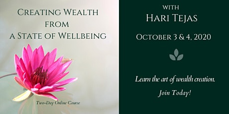 Creating Wealth from a State of Wellbeing - Two-Day Online Workshop tickets
