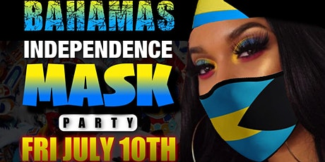 BAHAMAS INDEPENDENCE MASK PARTY tickets
