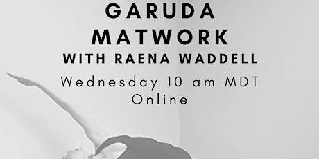 Garuda with Raena Waddell (July 22nd) tickets