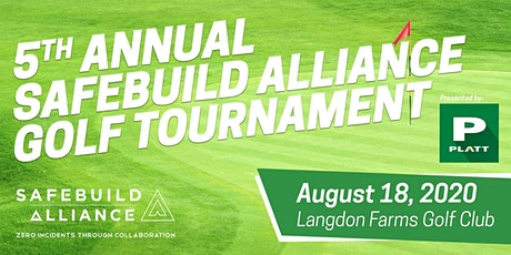 5th Annual SafeBuild Alliance Golf Tournament--Presented by Platt tickets