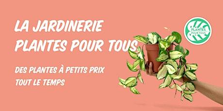 La jardinerie à petits prix - Paris billets
