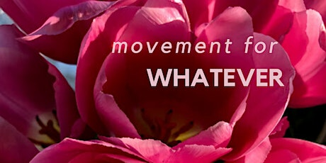 movement for whatever tickets
