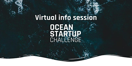 Ocean Startup Challenge Info Session tickets