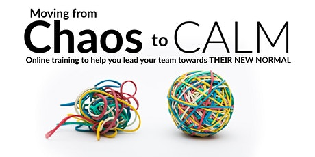 Leading Change  - moving from chaos to calm tickets