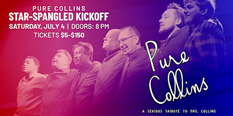 Star Spangled Kickoff with Pure Collins: A Tribute to Phil Collins tickets