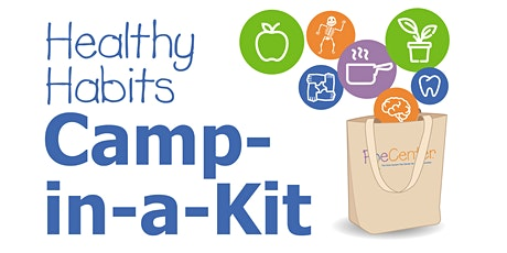 July Healthy Habits Camp...In-a-Kit! tickets