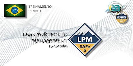 Treinamento remoto SAFe® Lean Portfolio Management c/ exame p/ certificação ingressos
