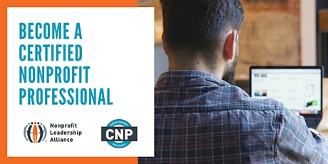 Certified Nonprofit Professional (CNP) Credential Program July 2020 tickets