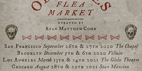 RESCHEDULED Saturday Oddities Flea Market LA General Admission 12pm tickets