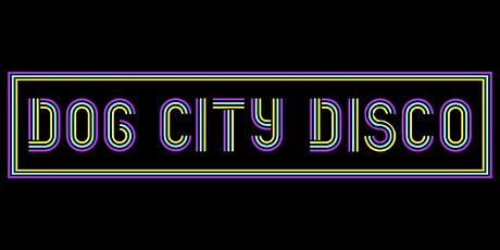 Dog City Disco -- Early Show tickets