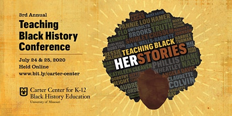3rd Annual, Virtual Teaching Black History Conference tickets
