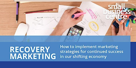 Recovery Marketing: Future Proof Your Business tickets