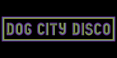 Dog City Disco -- Late Show tickets