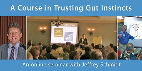 A Course in Trusting Gut Instincts - Tuesday July 7 tickets