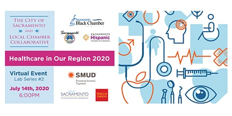 Sacramento Local Chamber Collaborative - Healthcare in Our Region tickets