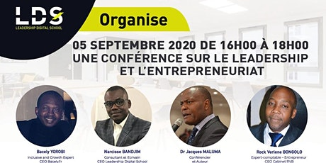 CONFÉRENCE LANCEMENT OFFICIEL  DE L'ECOLE LEADERSHIP DIGITAL SCHOOL billets