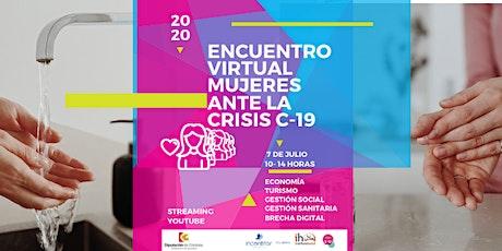 Encuentro  Virtual de Mujeres ante a la crisis del C19 entradas