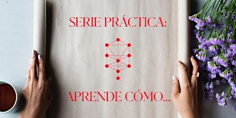 Aprende Como? Clase #1 ZOHAR Clase #2 Ana Becoah entradas