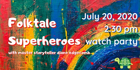 Folktale Superheroes with Diane Edgecomb tickets