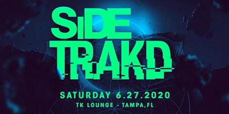 Side Trakd | TK Lounge tickets