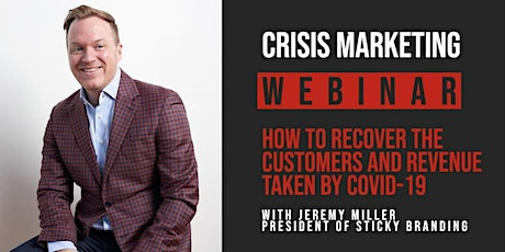 Crisis Marketing: How to Recover Customers and Revenue Taken by Covid-19 tickets