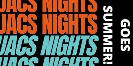 UACS Nights Goes Summer! tickets