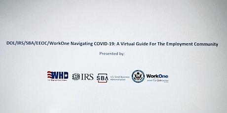 DOL/IRS/SBA/EEOC/DWD Navigating COVID19: Employment Community Guide tickets