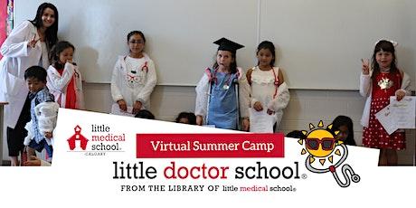 Little Doctor School Virtual Summer Camp - Aspiring Health Heroes tickets