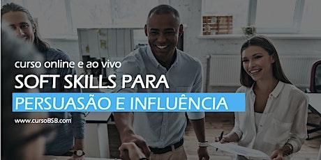 Soft Skills para Persuasão e Influência [online e ao vivo] ingressos