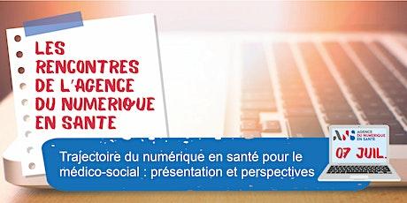Trajectoire du numérique en santé pour le médico-social billets