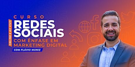 Curso Redes Sociais com Ênfase em Marketing Digital Online e Ao vivo ingressos