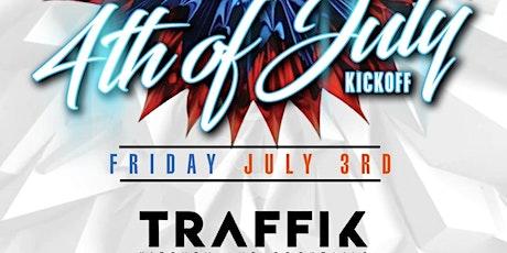 WELCOME TO ATLANTA - 4TH OF JULY KICKOFF at TRAFFIK tickets