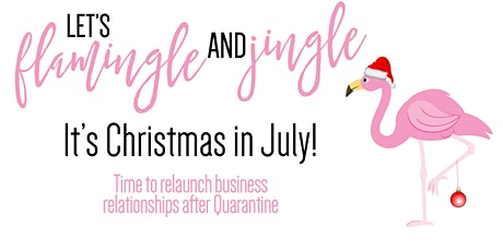 Flamingle and Jingle - Christmas in July tickets