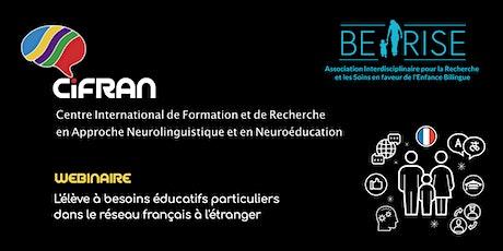 WBNR # 10  L'élève à besoins éducatifs particuliers scolarisé à l'étranger billets
