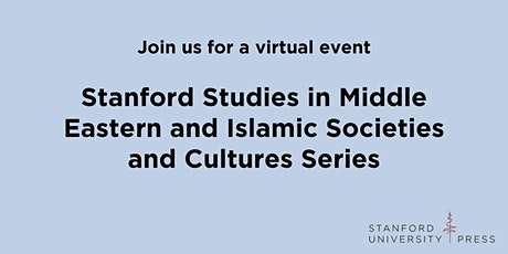 Stanford's Middle East Studies Series tickets